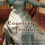 Cover Art for Courting Trouble by Deeanne Gist