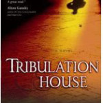 CFBA Blog Tour of Tribulation House by Chris Well