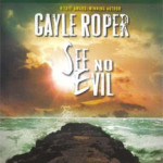 See No Evil by Gayle Roper