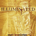 Illuminated by Matt Bronleewe