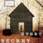Every Secret Thing by Ann Tatlock