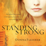Standing Strong by Donna Fleisher