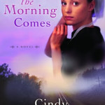 When the Morning Comes by Cindy Woodsmall & Aussie Giveaway!