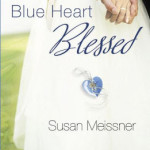 Blue Heart Blessed by Susan Meissner