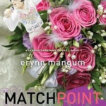 Sneak peek at Match Point by Erynn Mangum