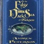 CFBA Blog Tour of On the Edge of the Dark Sea of Darkness by Andrew Peterson