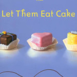 Let Them Eat Cake by Sandra Byrd & Aussie Giveaway