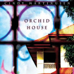 Orchid House by Cindy Martinusen