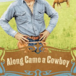Along Came a Cowboy by Christine Lynxwiler