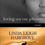 Sneak peek at Loving Cee Cee Johnson by Linda Leigh Hargrove