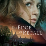 The Edge of Recall by Kristen Heitzmann and Aussie giveaway