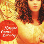 Maggie Come Lately by Michelle Buckman ~ Chloe-Anne's Take