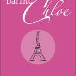 Daring Chloe by Laura Jensen Walker & open giveaway