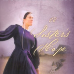 A Sister's Hope by Wanda E Brunstetter ~ Tracy's Take