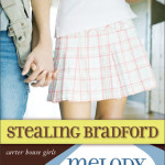 Stealing Bradford by Melody Carlson ~ Chloe-Anne's Take
