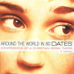 Around the World in 80 Dates by Christa Ann Banister