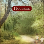 Dogwood by Chris Fabry ~ Tracy's Take