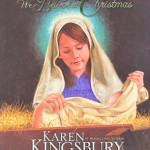 We Believe in Christmas by Karen Kingsbury & illustrated by Daniel Brown
