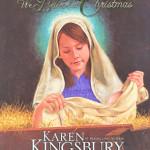 We Believe in Christmas by Karen Kingsbury & illustrated by Daniel Brown