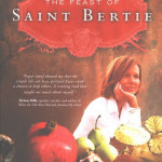 The Feast of Saint Bertie by Kathleen Popa ~ Tracy's Take