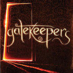 Gatekeepers by Robert Liparulo ~ Tim's Take