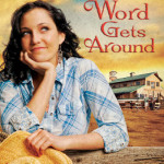 Word Gets Around by Lisa Wingate