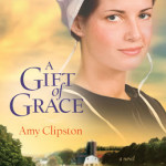 A Gift of Grace by Amy Clipston ~ Tracy's Take