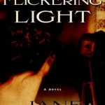 A Flickering Light by Jane Kirkpatrick ~ Tracy's Take