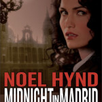 Midnight in Madrid by Noel Hynd