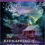 The Kidnapping of Kenzie Thorn by Liz Johnson & Aussie Giveaway