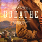 Breathe by Lisa Tawn Bergren