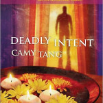 Deadly Intent by Camy Tang & multiple giveaway
