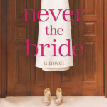 Never the Bride by Cheryl McKay & Rene Gutteridge