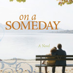 On a Someday by Roxanne Henke