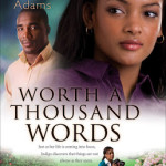 Worth A Thousand Words by Stacy Hawkins Adams