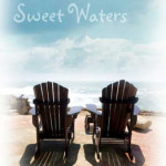 Sweet Waters by Julie Carobini & Open Giveaway