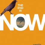 The End is Now by Rob Stennett ~ Tracy's Take