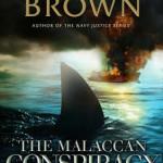 Sneak peek at Don Brown's The Malaccan Conspiracy