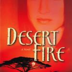 Desert Fire by Shannon Van Roekel