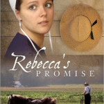 Rebecca's Promise by Jerry S. Eicher ~ Tracy's Take