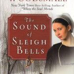 The Sound of Sleigh Bells by Cindy Woodsmall & Aussie Giveaway