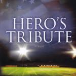 Hero's Tribute by Graham Garrison
