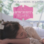 The Sweet By and By by Sara Evans & Rachel Hauck