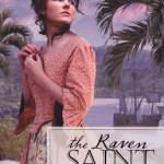 The Raven Saint by M L Tyndall