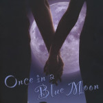 Once in a Blue Moon by Leanna Ellis with giveaways