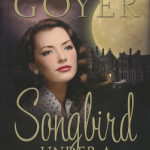 Songbird Under a German Moon by Tricia Goyer with US/Canadian Giveaway