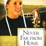 Never Far From Home by Mary Ellis ~ Tracy's Take