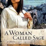A Woman Called Sage by DiAnn Mills
