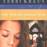 The Transformation by Terri Kraus