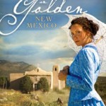 Love Finds You in Golden, New Mexico by Lena Nelson Dooley with giveaway